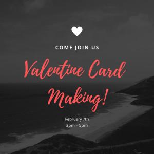 Valentine Card Making!